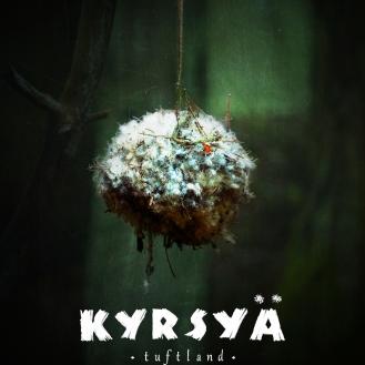 Kyrsya? ? Tuftland Official Poster
