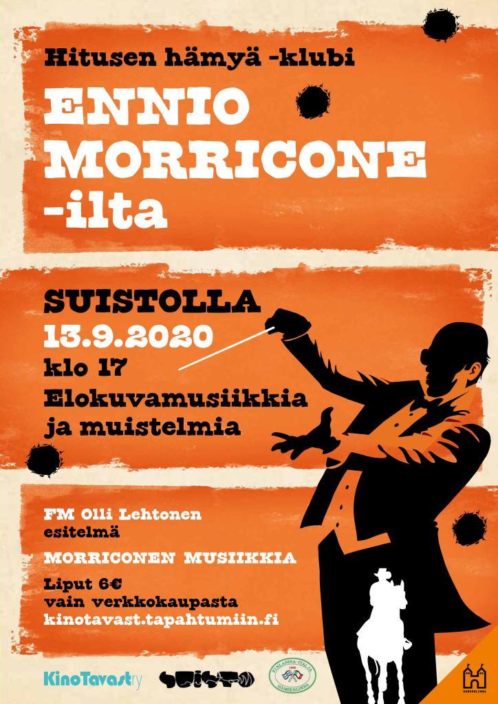 Ennio Morricone ilta, ensimmäisen Hitusen hämyä -klubin juliste Suistoklubilla pidettyyn tapahtumaan.